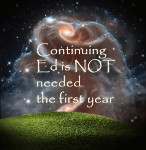 One Magical Year Continuing Education is Not Needed