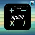 Real Estate Math Clearly Explained