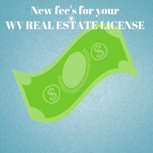WV Real Estate Commission updated fees